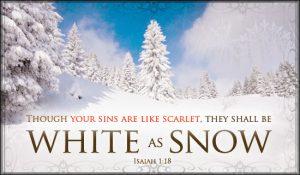 White as snow Isaiah 1:18